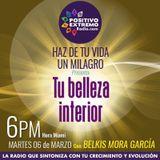 HAZ DE TU VIDA UN MILAGRO CON BELKIS MORA-03-06-2018-TU BELLEZA INTERIOR