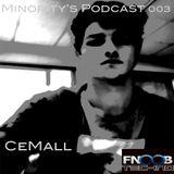 Minority's Podcast 003 - CeMall