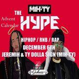 #TheAdventHype Day 6: Jeremih & Ty Dolla $ign Mix - Instagram: DJ_Jukess