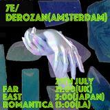 Far East Romantica W/ 7e & Derozen: July '18