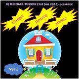 Cubby House Music Vol.1 - DJ Michael Turner Presents (3rd Jan 2015)