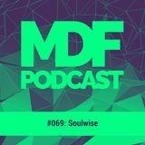 Soulwise - MDF Podcast o69 11.12.2019