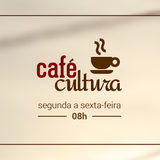 Café Cultura - 30/06/2017