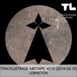 Tracklistings Mixtape #073 (2014.02.12) : LeBreton [Blood Music]