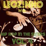 LEOZ!NHO pres. Hip Hop In The Streets vol. 4 (LEOZ!NHO Podcast 03/2016)