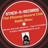 """""""Stack-A-Records"""", The Glossop Record Club Radio Show. A """"We Buy Records"""" Takeover, Oct 15, 2019"""