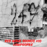RED WAVE SOUNDS #10  LOWPROFILE