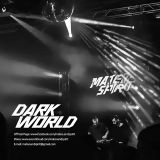 Mateo & Spirit - DARK WORLD