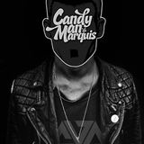 Candyman da Marquis-Because