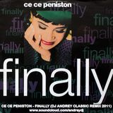 ce ce peniston - finally (dj andrey classic remix 2011)
