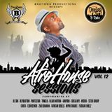 DeeJay B-Town - Afro House Sessions Vol 12