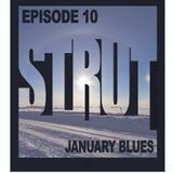 Episode 10 - January Blues