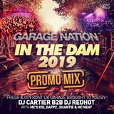 GARAGE NATION IN THE DAM 2019 (PROMO MIX)