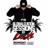 Globalization Sessions Ep. 9 (06.05.17) w/ LosXL