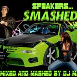 Dj Maniac - SPEAKERS SMASHED!