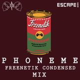 FREENETIK CONDENSED MIX - PHONEME -