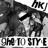 Ghetto Style mixed by HKJ