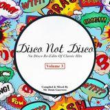 Disco Not Disco Volume 3