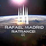 Rafael Madrid - RaTrance! - Episode 44! (Rafael Madrid Mix 01/10/2017)