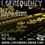 Wayne Brett's Lofrequency Show on Chicago House FM 09-07-16