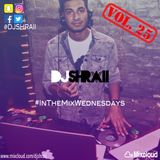 "@DJSHRAII -  ""Prinks""   #InTheMixWednesdays   (Vol. 25)"