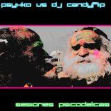 Psyxko vs DJ Candyflip - Sesiones Psicodelicas
