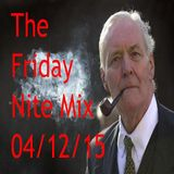 The Friday Nite Mix 04/12/15