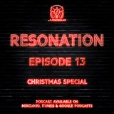 Resonation Ep. 13 (Christmas Special)