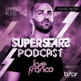 Superstars Podcast 005 Mixed At Bfor Ibiza Summer 2014