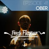 FRESH FLAVOUR PODCAST #041 - OBER