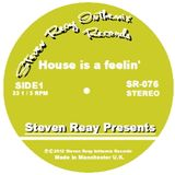 Steven Reay Presents, House is a feelin' SR076