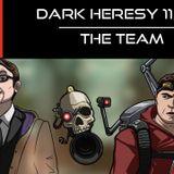 Dark Heresy 11x01 - The Team