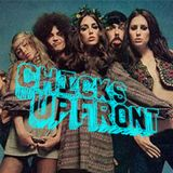 Chicks Up Front