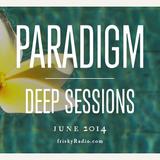 Miss Disk - Paradigm Deep Sessions June 2014