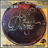 Caffè Duomo Live in the Mix (Episode 2)