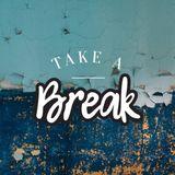 Take A Break 003 - Vinyl Edition