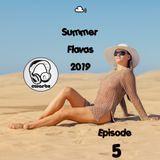 Summer Flavas 2019 (Episode 5)