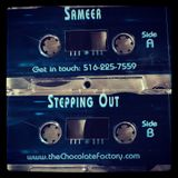 """Sameer (Chocolate Factory NYC) - """"Stepping Out"""" 96' Side A and B combined from OG Promo tape"""