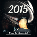 JAMSKIIDJ - 2015 MIX