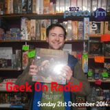 Geek On 21st Dec 2014