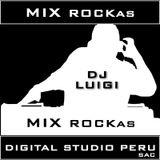 Mix ROCKas - DJ LUIGI - DIGITAL STUDIO PERU