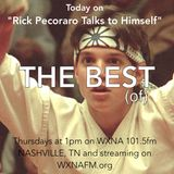 "Rick Pecoraro Talks to Himself #29 ""The Best (of)"" - 12/29/2016"