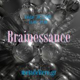Brainessance 236 -Unchained Melody