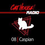 #CatHouseRadio   8   Caspian
