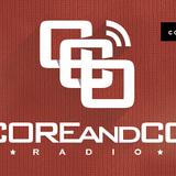 COREandCO radio S03E07