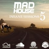 Insane Sessions 5 By Mad House