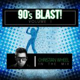 90's Blast Vol. 1 (Christian Wheel)