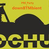PRE-Party: downBTMbient DJ Set in Fruity Ice (Night Club) 30.04.2017