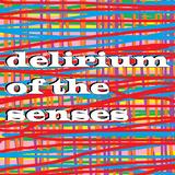 Delirium Of The Senses 26/06/2017