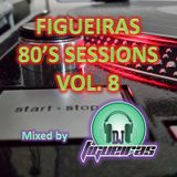 FIGUEIRAS 80'S SESSIONS VOL. 08